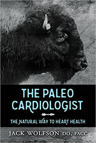 The Paleo Cardiologist por Jack Wolfson epub