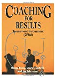 Coaching for Results : Assessment Instrument, Berry, Donna, 0874253195