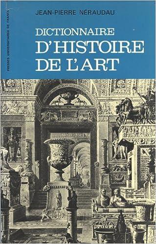 En ligne Dictionnaire d'histoire de l'art pdf ebook
