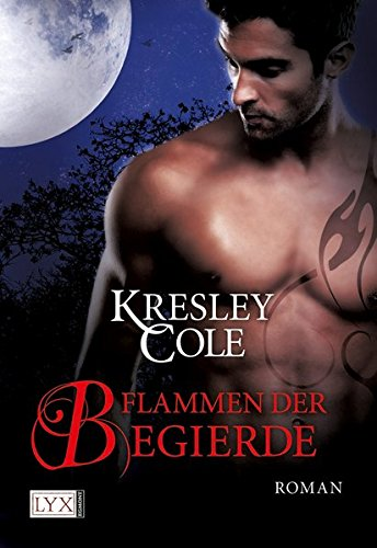Flammen der Begierde (Immortals After Dark, Band 8)