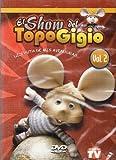 Topo Gigio El Show Vol 2