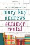 Summer Rental, Mary Kay Andrews, 0312642695