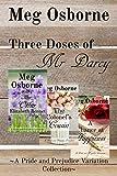 Three Doses of Mr Darcy: A Pride and Prejudice