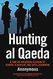Hunting Al Qaeda, Anonymous, 0760337365