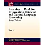 Learning to Rank for Information Retrieval and Natural Language Processing: Second Edition