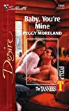 Baby, Youre Mine, Peggy Moreland, 0373765444