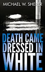 Death Came Dressed in White (Emerson Ward Mystery Book 3)