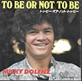 Micky Dolenz (Monkees) To Be Or Not To Be / Beverly Hills Japan 45 W/PS 700 Yen