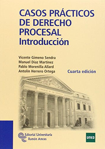 Casos Prácticos De Derecho Procesal: Introducción