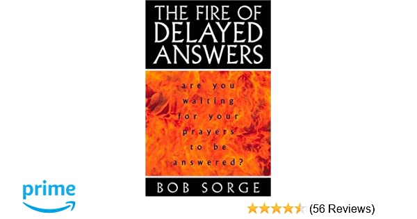 The Fire of Delayed Answers: Are You Waiting for Your