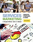 service marketing 5th edition - Services Marketing: Concepts, Strategies, & Cases