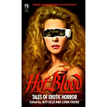Hot Blood: Tales of Provocative Horror