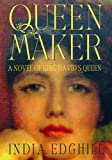 Queenmaker, India Edghill, 0312289189