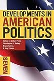 Developments in American Politics 7, , 113728921X