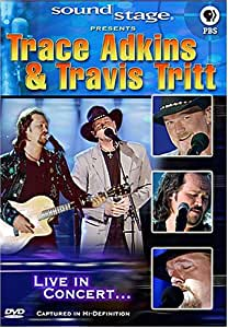 Soundstage Presents Trace Adkins & Travis Tritt: Live In Concert...