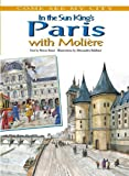 img - for In the Sun King's Paris With Moliere (Come See My City) book / textbook / text book