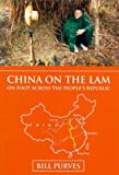 img - for China on the Lam: On Foot Across the People's Republic of China book / textbook / text book