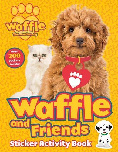 (Waffle and Friends! Sticker Activity (Waffle the Wonder Dog) )
