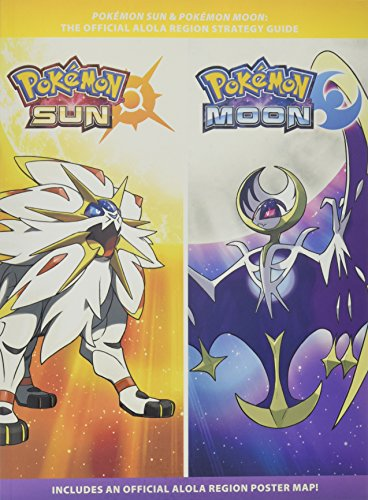 Pokémon Sun and Pokémon Moon: Official Strategy (Official Pokemon Strategy Guide)