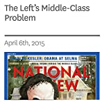 The Left's Middle-Class Problem | Ramesh Ponnuru,Yuval Levin