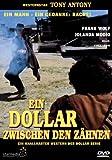 Ein Dollar zwischen den Zähnen [Edizione: Germania]