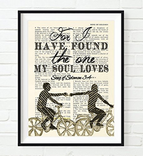 Bible Page- For I have Found the one my Soul Loves Songs of Solomon 3:4 Christian ART PRINT, UNFRAMED, wall decor poster, wedding gift , 8x10 inches