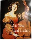 img - for We Sing and Listen book / textbook / text book