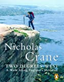 Front cover for the book Two Degrees West: A Walk Along England's Meridian by Nicholas Crane