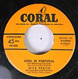 NICK PERITO 45 RPM APRIL IN PORTUGAL / THE SONG FROM MOULIN ROUGE