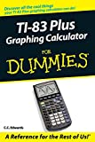 img - for TI-83 Plus Graphing Calculator For Dummies book / textbook / text book