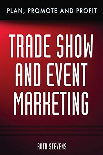 Download Trade Show & Event Marketing: Plan, Promote & Profit ebook