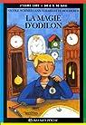 La magie d'Odilon par Schneegans
