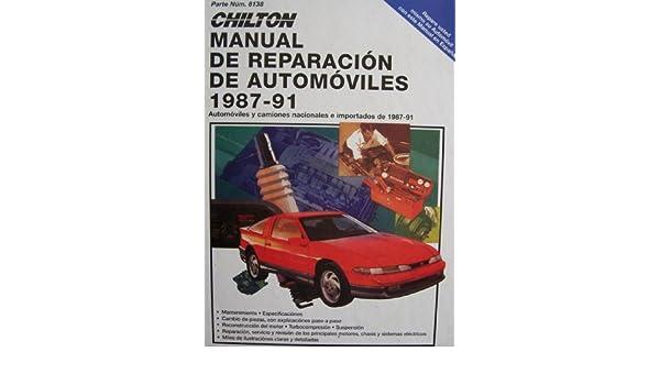 8138 ] De Reparacion De Automoviles (Y Mantenimiento, Automoviles y camiones nacionales e importados de 1987-91): Haynes Publishing Group: Amazon.com: Books