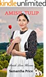 Amish Tulip: Amish Romance (Amish Lov...