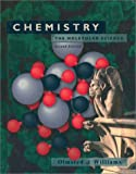 Chemistry : The Molecular Science, Olmsted, John A. and Williams, Gregory M., 0815184506