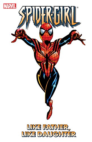 2000 Spider - Spider-Girl Vol. 2: Like Father, Like Daughter (Spider-Girl (1998-2006))