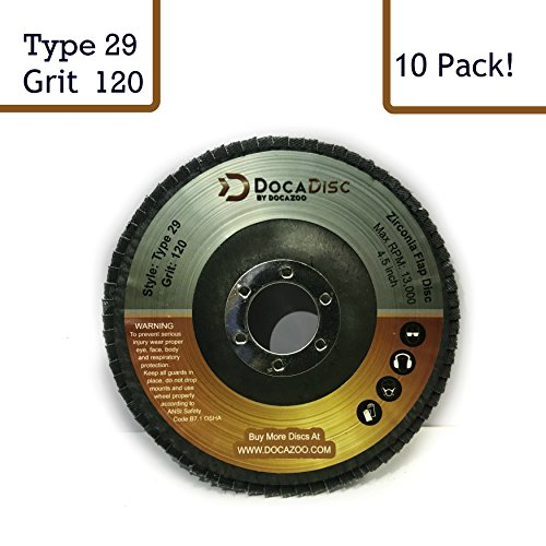 4.5 inch Flap Disc (10 Pack) - 120 Grit Type 29 Professional Grade Zirconia - Abrasive Grinding Wheel, Flap Wheel, and Sanding Discs by DocaDisc