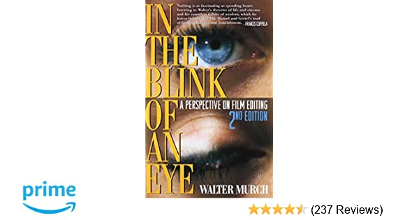 Amazon in the blink of an eye a perspective on film editing amazon in the blink of an eye a perspective on film editing 2nd edition 9781879505629 walter murch francis ford coppola books fandeluxe Choice Image