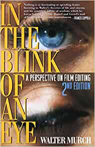 Amazon in the blink of an eye a perspective on film editing in the blink of an eye a perspective on film editing 2nd edition 2nd edition fandeluxe Images