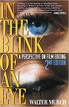In The Blink Of An Eye: A Perspective On Film Editing por Francis Ford Coppola