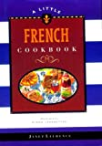 A Little French Cookbook, J. Laurence, 0811812898
