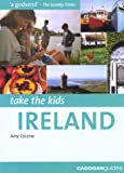 Take the Kids: Ireland (Take the Kids - Cadogan)