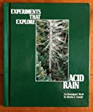 Experiments That Explore Acid Rain, Martin J. Gutnik, 1562941151