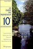 Guide du promeneur, 10e arrondissement