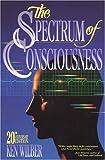 The Spectrum of Consciousness, Ken Wilber, 0835606953