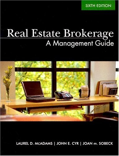 Real Estate Brokerage: A Management Guide