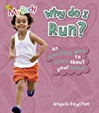 Why Do I Run?, Angela Royston, 159566971X