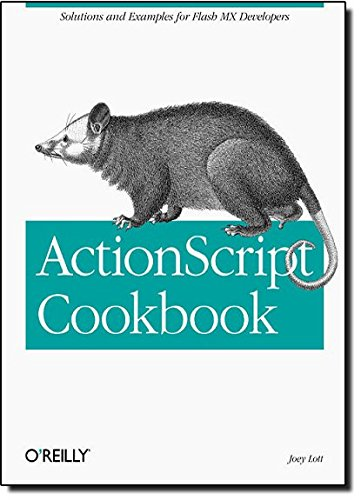 ActionScript Cookbook by O'Reilly Media