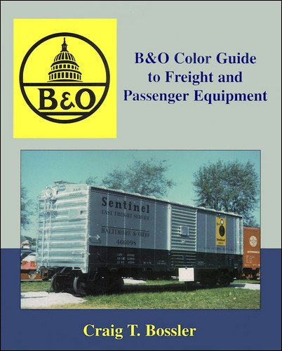 B&O Color Guide to Freight & Passenger Equipment