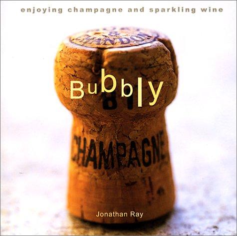Bubbly by Jonathan Ray